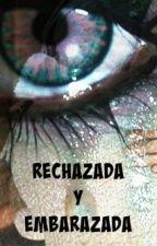 rechazada y embarazada by alexandra_ticona