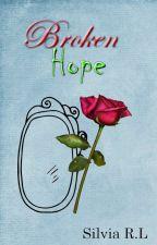 Broken Hope  #1 (Saga Broken) by berenephilim
