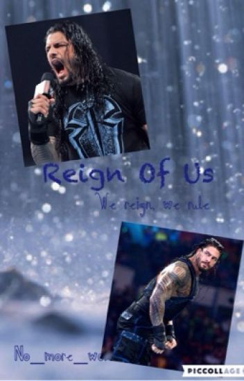 Reign of us