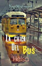 "La chica del Bus ""Helsa""(One~shot) by YamiiWesterguard"