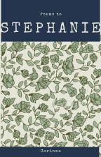 Poems To Stephanie by _childofAres98_