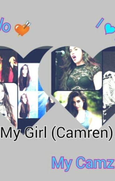 My Girl (Camren)