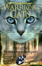 Warrior Cats - Eulenpfotes Geschichte 3 ~Falsche Entscheidungen~ by gorbi100