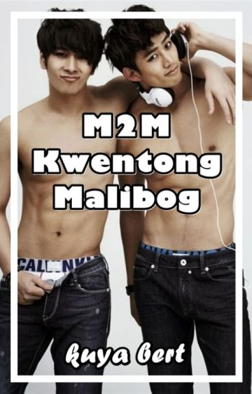 M2M Kwentong Malibog (boyxboy)