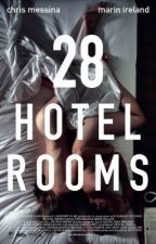 28 Hotel Rooms.  ZAYN MALIK FANFIC. Chapter 1. by __wefancyniall