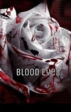Blood Eyes by TheBloodyAutor