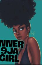 Inner 9ja gal. #projectnigeria by bibirek