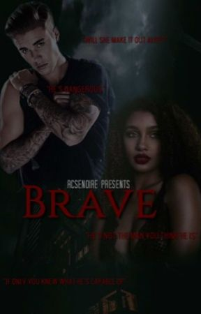 Brave by Neverenoughbizzle