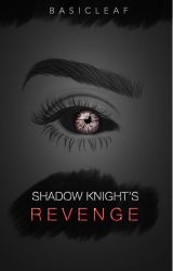 SHADOW KNIGHT'S REVENGE: A Minecraft Diaries Fan-Fiction by prettymuchbasic