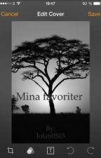 Mina favoriter by Jolan0503