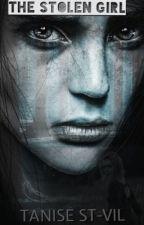 The Stolen Girl by SingStarDivass