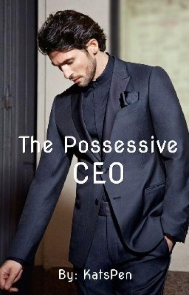 The Possessive CEO