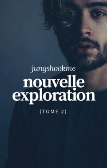 Nouvelle Exploration → z.m // Tome 2