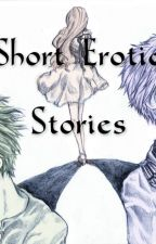 Short Erotic Stories by FoxTooth