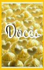 DOCES by LuluAlmeidalll