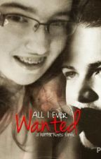 All I Ever Wanted (A Hunter Hayes Fanfic) *** EDITING *** by KayleeBlake