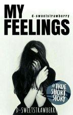 My Feelings by d-sweetstrawberry