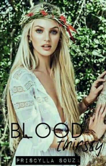 Bloodthirsty || Z.Malik