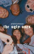 The Wattys 2016 | The Ugly Ones | ■ by ulotrichous
