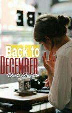 Back to December [ONESHOOT] by dwitaandhara