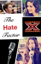 The Hate Factor (A Niall Horan fanfic) (Completed) by Techycow12