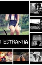 A Estranha by rolezeiratopp