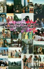 The Girl That Time Forgot( A Bradley Simpson Fanfic)  by Kaylaxxlv