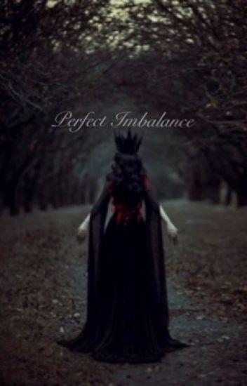 Perfect Inbalance