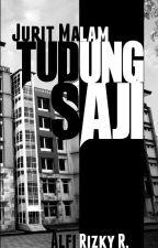 Jurit Malam: Tudung Saji by AlfiRizkyR