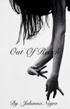 Out of reach by deadlyeffects