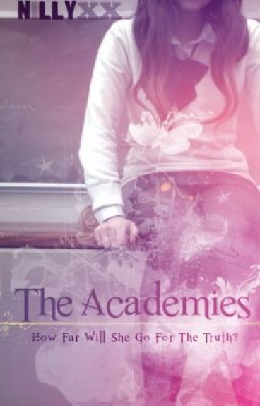The Academies {Slow Upload} by nillyxx