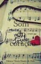 Som do coração by Morena13mell