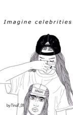 Imagine Celebrities by TinaT_01