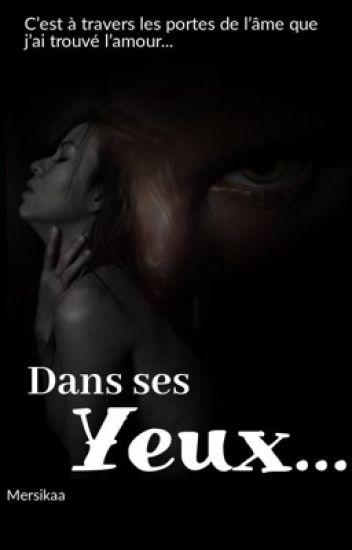 Dans ses yeux...