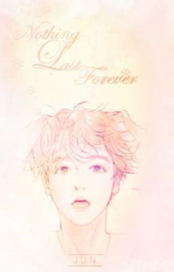 [Fanfiction Girl] [Baekhyun - EXO] [SE] Nothing last forever!