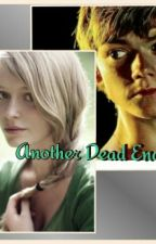 Another Dead End (A Maze Runner Fanfic) by Girl_With_the_Flare