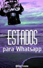 estados para whatsapp by electromx