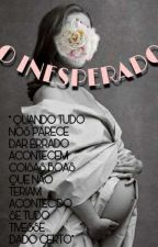 O inesperado by LuiiRaay
