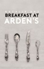breakfast at arden's by pixieesque