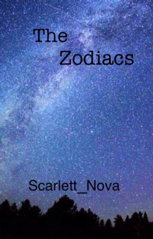 The Zodiacs by Scarlett_Nova