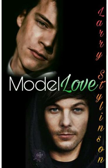Model Love||Larry Stylinson