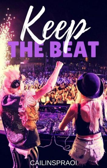 Keep The Beat ((Book #2))