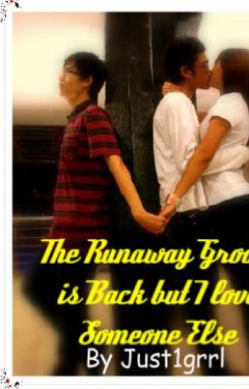 The Runaway Groom is Back, but I Love someone Else