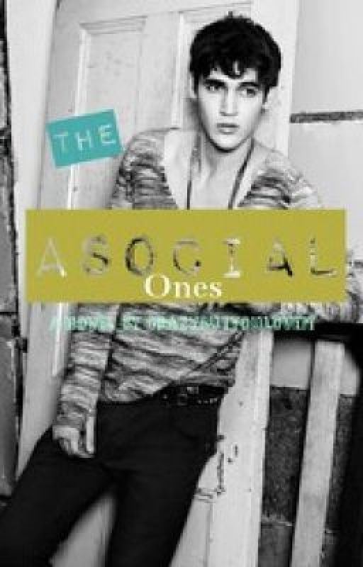 The Asocial Ones by CrazyButYouLoveIt