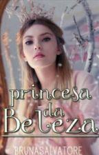 Princesa da Beleza  by allyluiabruna