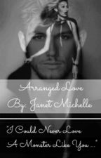 Arranged Love by Janet_Michelle