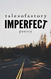 Imperfect by talesofastory