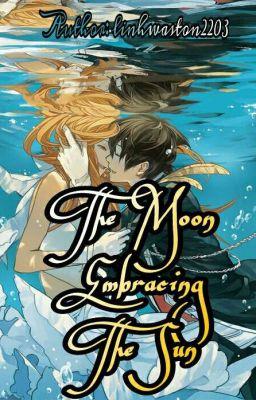 Đọc truyện ○ [ Tạm DROP ] [ Fanfiction 12 chòm sao] Mặt trăng ôm Mặt trời ●
