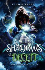 Shadows of Deceit. by RachelS8766