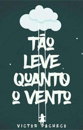 Leve Como o Vento (COMPLETO ATÉ DIA 25/12) by Hugotg89